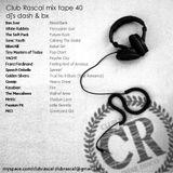 Club Rascal Mix Tape 40