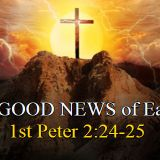 """""""The GOOD NEWS of EASTER"""" 3/27/16"""