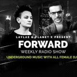 PLANET X & LAYLAE present FORWARD radio show n°179 - 13.01.2017 - ALICE AYKA (France)