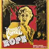 "ROPE - ""The Thirty-Fathom Grave"""