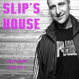 Slipmatt - Slip's House #008