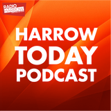 Harrow Today Podcast #4 | Feb 2019