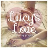Lucy's Love Fg Dj Radio Show 10