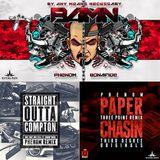 Straight Outta Compton VS B.A.M.N VS Paper Chasin - Phenom Originals Edits