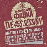 Anatoly Ice VS Mr And7 - Live All 45s DJ Mix