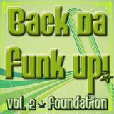 Back Da Funk Up! Vol. 2 - Foundation
