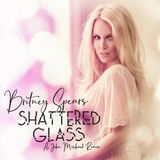 Britney Spears - Shattered Glass (A John Michael Remix)