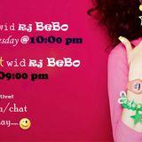 10 O'Clock Show wid Rj BeBo :)