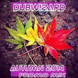 DuBW!ZaRd - Autumn 2014 Promo M!x