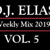 DJ Elias - 2019 Weekly Mix Vol.5
