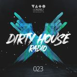 Dirty House Radio #023