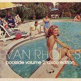 Evan Rhodes Poolside Volume 2 Disco Edition