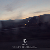 LBMX#10 • Welcome to Los Bangeles – Mieras