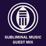 Subliminal Music - Guest Mix 003 - arc:Ane