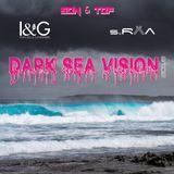 Dark Sea Vision by I&G (2018)
