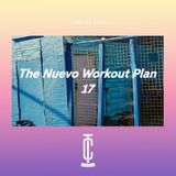 The Nuevo Workout Plan '17 by JSPH