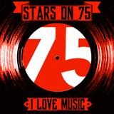 Stars On 75 - I Love Music