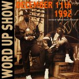 Word Up Show - Dec. 11, 1992 - Hosted by Warren Peace & Five-Eight