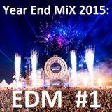 Year End Mix 2015 EDM #1