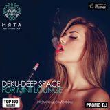 Deku - Deep Space (for Mint Lounge)