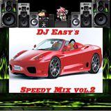 DJ Easy Der Speedy Mix Vol. 2