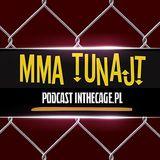 MMA TuNajt #94 | Bellator 170 | UFC on FOX 23 | Wrzosek vs Koike Erbst | Aktualności