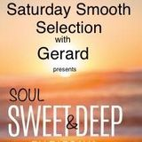 Saturday Smooth Selection -Sweet & Deep with Gerard on Soulpower Radio