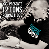 12 Tons Podcast 038 by KC