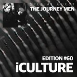 iCulture #60 - Special Guest - The Journey Men