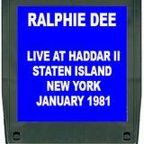 RALPHIE DEE LIVE AT HADDAR II - STATEN ISLAND N.Y. JANUARY 1981