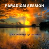 PARADIGM SESSION  - The Beauty of Sound -