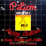 P. Lion - Happy Children with Dream ( Medley Mix) By Unity Mixers
