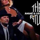 The Ritual With Anane & Louie Vega- Live @ Ibiza Global Radio Studios - 03.07.2018