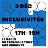 Radio Où êtes-vous toutes? aux Urbaines: Inclusivités