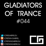 Gladiators Of Trance #44 (27.04.2012) - Cristian Gabriel