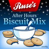 Mr Ruse - After Hours Biscuit Mix - Downtempo
