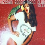 Vizcaya Boogie Disco Club Vol. 02