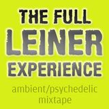 The Full Leiner Experience