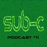 SUB-C Podcast 11 - Mixed by Squnc