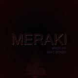 MERAKI (mixed by BEAT BONER)