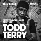 Defected In The House Radio Show 04.07.16 Guest Mix Todd Terry