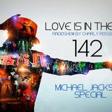 LOVES # 142 BY CHARLY ROSSONERO (Michael Jackson Special)