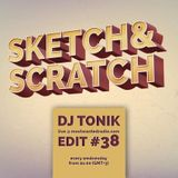 Sketch & Scratch #38 by DJ ToN1k @ mostwantedradio.com