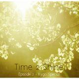 Time 2 Shine Episode 2 - Ch2
