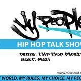 My People Show (27 05 2017) @ Radio Aparat - Gost: Ajzi (Hip Hop Mreža)