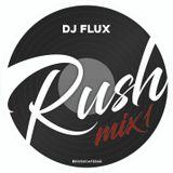 DJ FLUX - RUSH MIXTAPE 2017 / Urban Shoot Of Classic