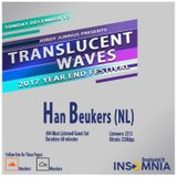04. Han Beukers - Translucent Waves 2017 Year End Festival