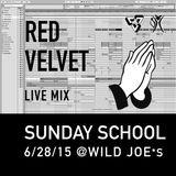 Red Velvet - Sunday School Live Mix @ Wild Joe*s 6/28/15