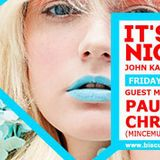 It's Friday night - 24/5/2013(Guest Paul Gilmore + Christof Ds)