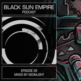 Blackout Podcast a.k.a. Black Sun Empire Podcast 26 Mixed by Neonlight (August 2013)